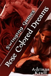rose colored dreams